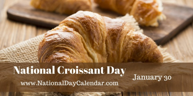 national-croissant-day-january-30_edited