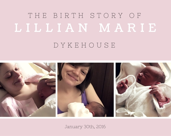 Lillian's Birth Story